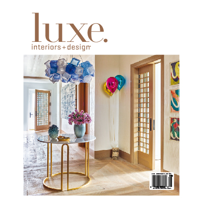Luxe. Interiors + Design July- August-2019